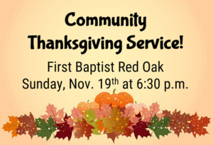 Community Thanksgiving Service @ First Baptist Red Oak