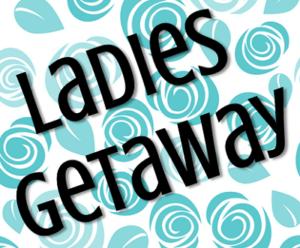 Ladies Getaway